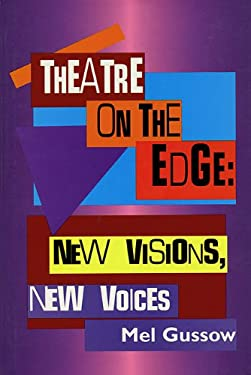 Theatre on the Edge: New Visions, New Voices: Cloth Book 9781557833112