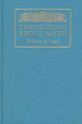 Theorizing about Myth 9781558491946