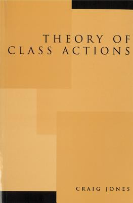 Theory of Class Actions 9781552210802