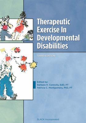 Therapeutic Exercise in Developmental Disabilities 9781556426247