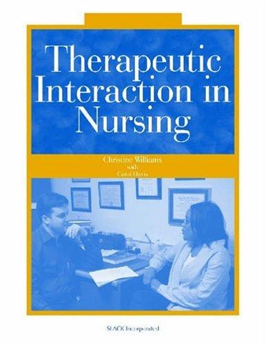 Therapeutic Interaction in Nursing 9781556425790