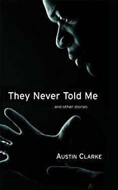 They Never Told Me: And Other Stories