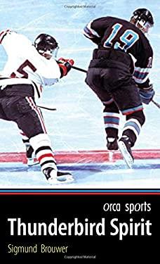 Thunderbird Spirit 9781554690459