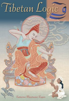 Tibetan Logic 9781559393157