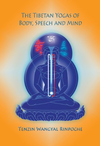Tibetan Yogas of Body, Speech, and Mind 9781559393805