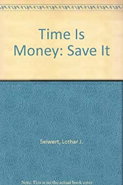 Time is Money: Save It