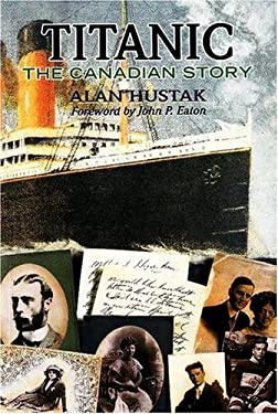 Titanic: The Canadian Story 9781550651133