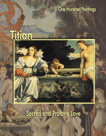 Titian: Sacred and Profane Love 9781553210115