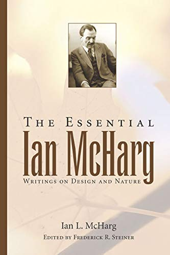 To Heal the Earth: Selected Writings of Ian L. McHarg 9781559635738