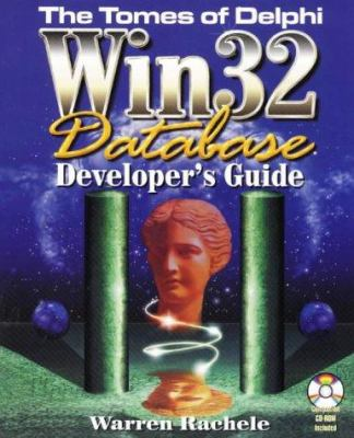 Tomes of Delphi WIN32 Database Developer's Guide 9781556226632