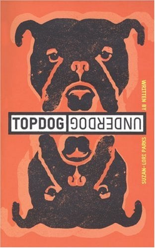 Topdog/Underdog 9781559362016
