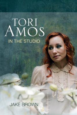 Tori Amos: In the Studio 9781550229455