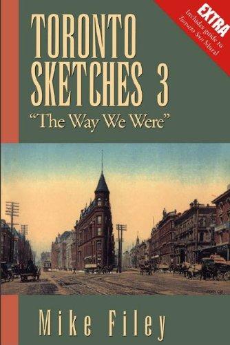 Toronto Sketches 3: The Way We Were 9781550022278