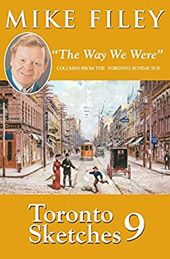 Toronto Sketches 9: The Way We Were 9781550026139