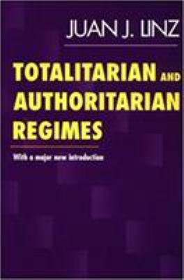 Totalitarian and Authoritarian Regimes 9781555878900
