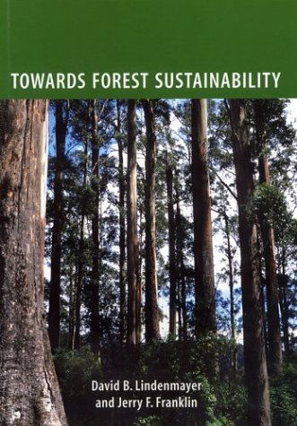 Towards Forest Sustainability 9781559633819