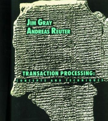 Transaction Processing : Concepts and Techniques