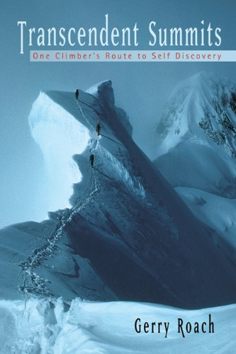 Transcendent Summits: One Climber's Route to Self-Discovery 9781555914714