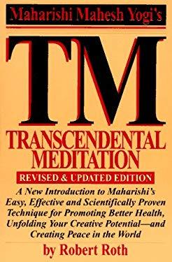 Transcendental Meditation: Revised and Updated Edition 9781556114038