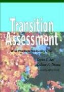 Transition Assessment: Wise Practices for Quality Lives 9781557665706