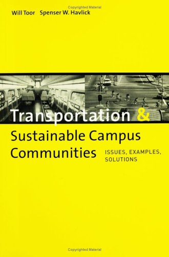 Transportation & Sustainable Campus Communities: Issues, Examples, and Solutions 9781559636568