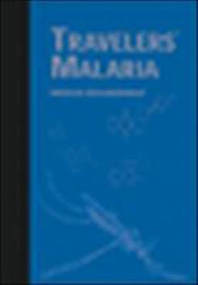 Traveler's Malaria [With CDROM] 9781550091571