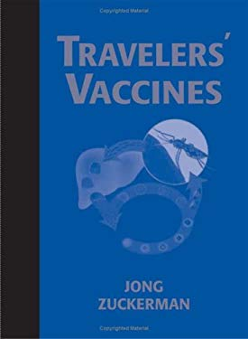 Travelers' Vaccines [With CDROM] 9781550092257