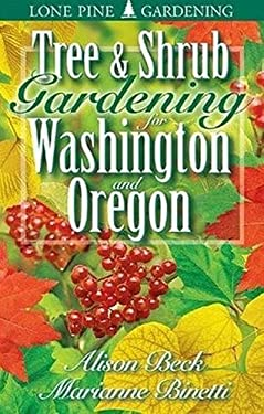 Tree & Shrub Gardening for Washington & Oregon 9781551052717