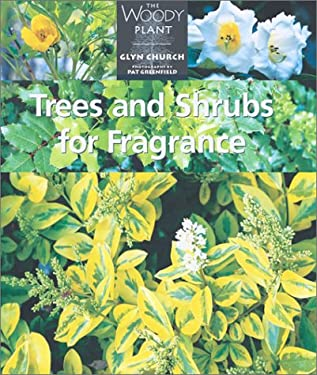 Trees and Shrubs for Fragrance 9781552976326