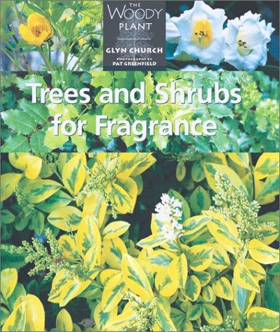 Trees and Shrubs for Fragrance 9781552976333
