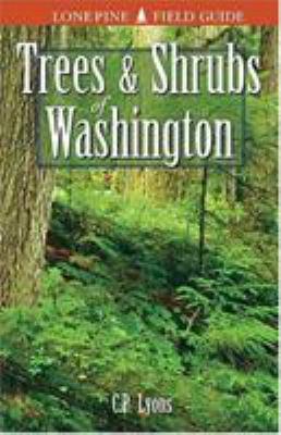 Trees and Shrubs of Washington 9781551050942