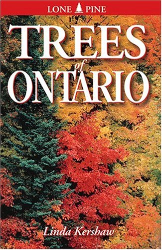 Trees of Ontario: Including Tall Shrubs 9781551052748