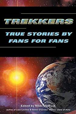 Trekkers: True Stories by Fans for Fans 9781550225037