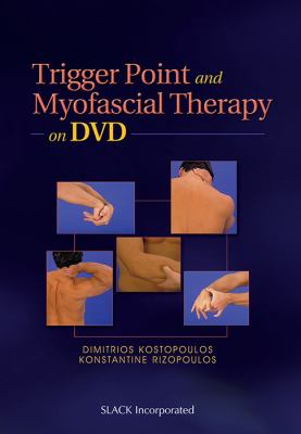 Trigger Point and Myofascial Therapy on DVD 9781556429415