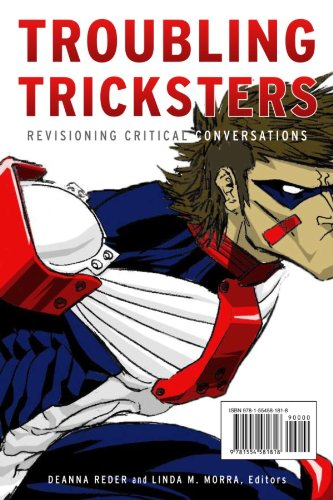Troubling Tricksters: Revisioning Critical Conversations 9781554581818