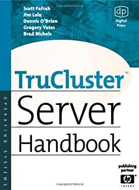 Trucluster Server Handbook 9781555582593