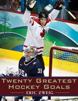 Twenty Greatest Hockey Goals 9781554887897