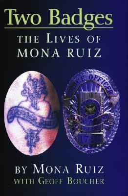 Two Badges: The Lives of Mona Ruiz 9781558854550