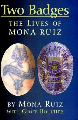 Two Badges: The Lives of Mona Ruiz 9781558852020