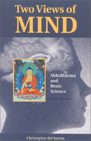 Two Views of Mind: Abhidharma & Brain Science 9781559390811