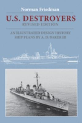 U.S. Destroyers: An Illustrated Design History 9781557504425