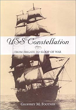 USS Constellation: From Frigate to Sloop of War 9781557502841