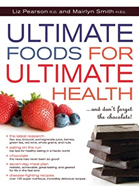 Ultimate Foods for Ultimate Health 9781552858455