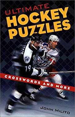 Ultimate Hockey Puzzles: Crosswords and More 9781550546477