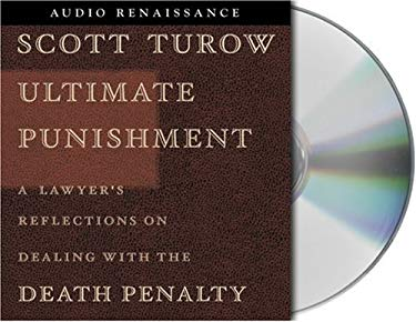 Ultimate Punishment: A Lawyer's Reflections on Dealing with the Death Penalty 9781559279512