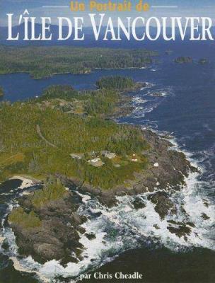 Un Portrait de L'Ile de Vancouver