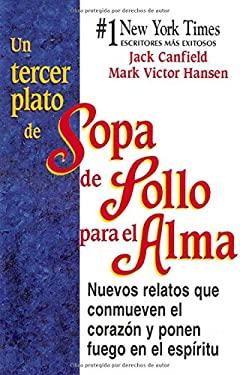 Un Tercer Plato de Sopa de Pollo Para El Alma 9781558745209