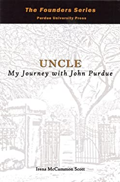 Uncle: My Journey with John Purdue 9781557534583