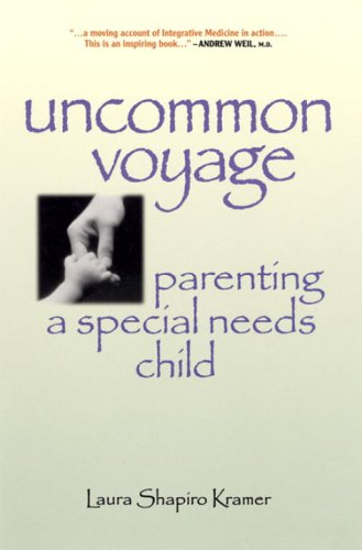 Uncommon Voyage: Parenting a Special Needs Child 9781556433702