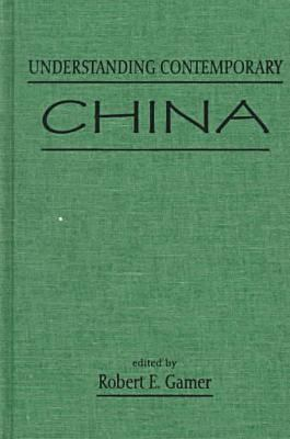 Understanding Contemporary China 9781555876876